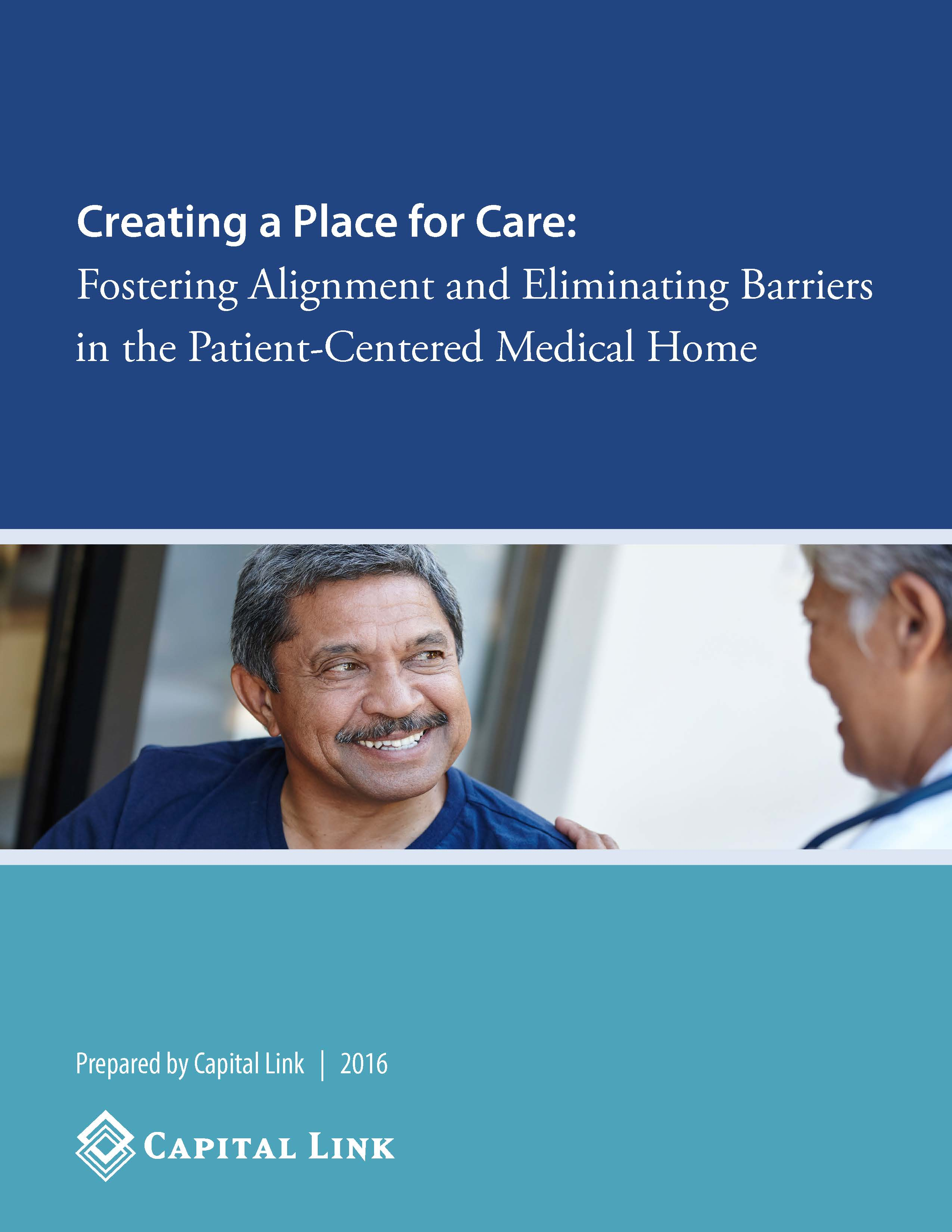 Report Fostering Alignment and Eliminating Barriers in the PCMH Page 1