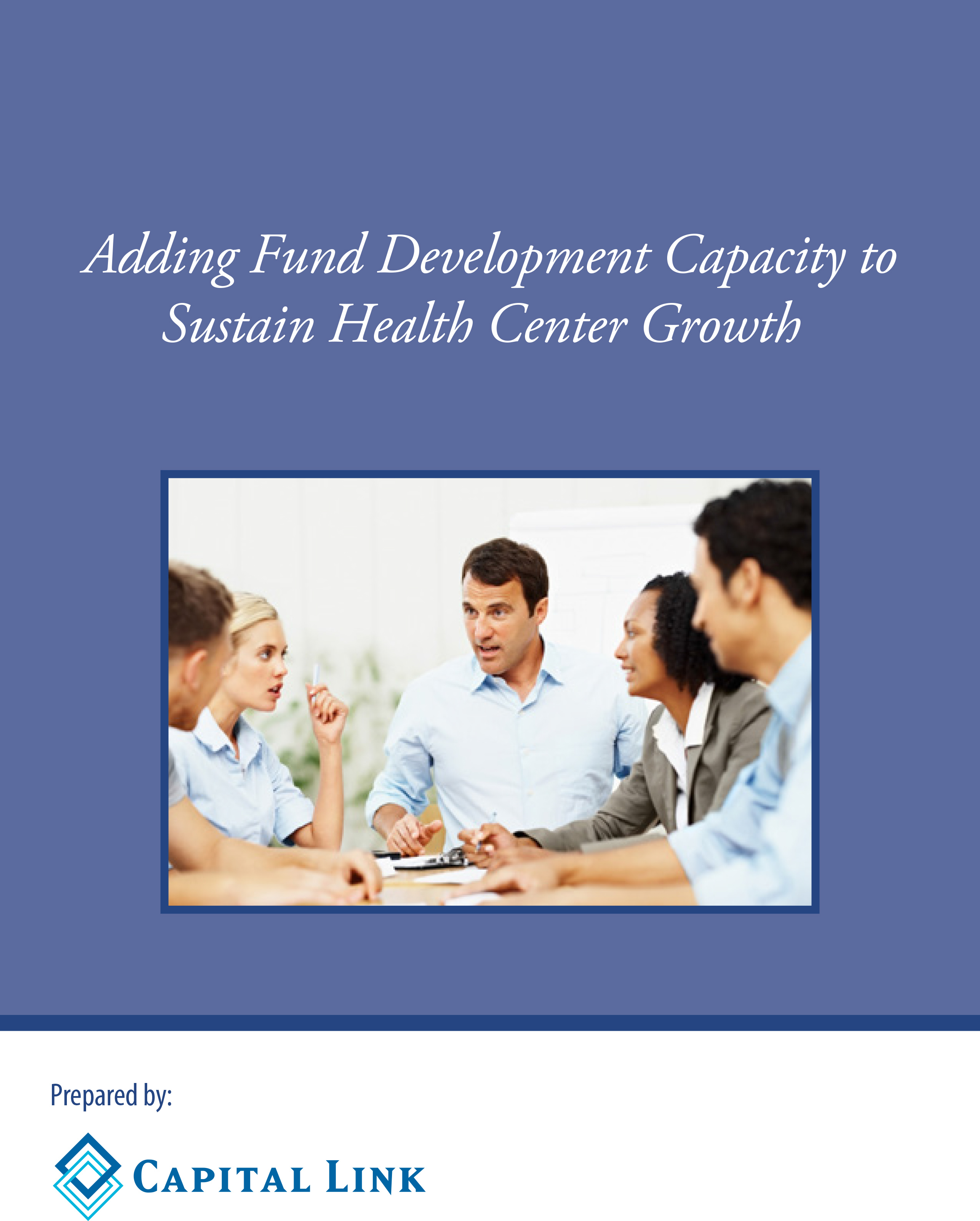 Thumbnail Adding Fund Development Capacity to Sustain Health Center Growth